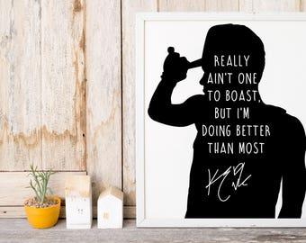 "Kid Ink ""Really ain't one to boast"" Art Print"