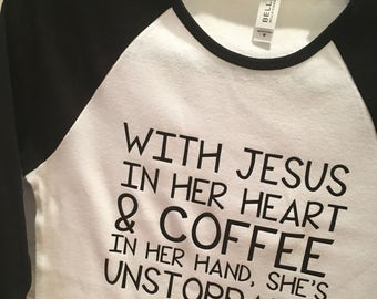 With Jesus In Her Heart & Coffee In Her Hand, She's Unstoppable | Women's Racerback | Custom Made Women's Tank | Workout Tank Top | 5 Colors