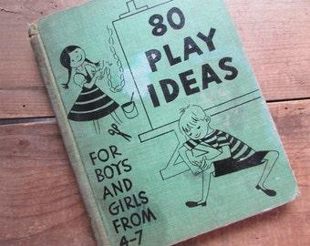 80 Play Ideas For Little CHildren by Caroline Horowitz