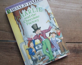 Charlie and the Chocolate Factory Willy Wonka Roald Dahl Illustrated by Joseph Schindelman