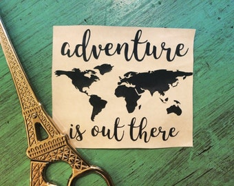 Adventure is Out There with Map Vinyl Decal