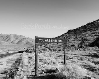You are here; You are entering; sign; road sign; desert; mountains; highway; California; San Bernardino Mountains; Big Bear; West coast
