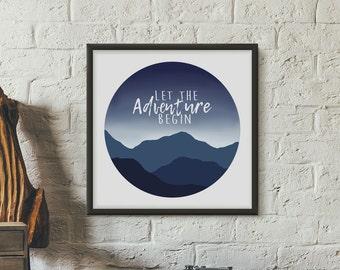Let The Adventure Begin Art Print