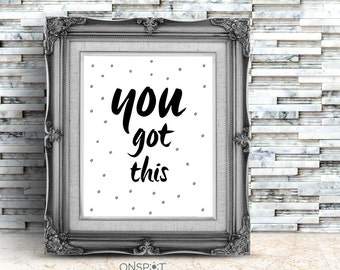 Fitness Inspirational Quote, Workout Motivational Quote, You Got This, Fitness Print, Healthy Lifestyle, Goal Motivation