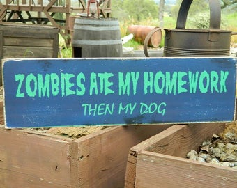 "Man Cave Distressed Primitive Country Wood Sign - Zombies Ate My Homework Halloween sign  5.5"" x 19"""