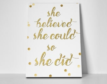She Believed Poster Limited Edition 24x36 Poster | She Believed Canvas
