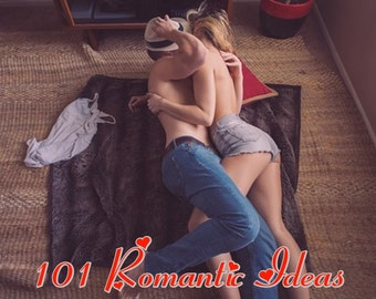 101 Romantic Ideas by Michael Webb. Improve Your Relationships...