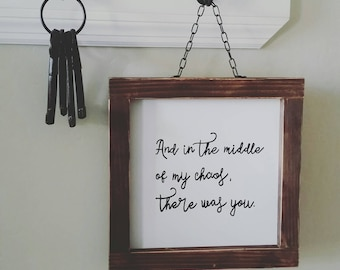 There was you wood and metal hanging sign 12×12