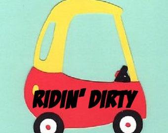 Ridin' Dirty, Set of 1