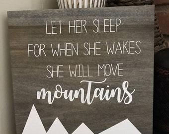 Let her sleep custom sign