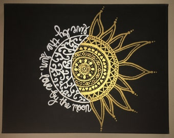 Live by the Sun, Love by the Moon Painted Canvas