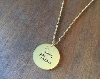 Do What You Love Necklace, Hand Stamped Inspiration Jewelry, Gold Tone Do What You Love Necklace, Gifts for Her, Motivation Jewelry