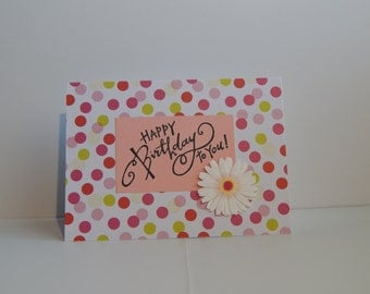 Happy Birthday to You Card, Pink and Green