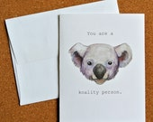 """You are a KOALITY person - Watercolor Print Punny Greeting Card (5.5"""" x 4.25"""", A2)"""