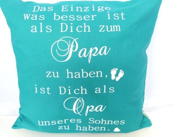 Printed cushion... The only thing is better... Papa