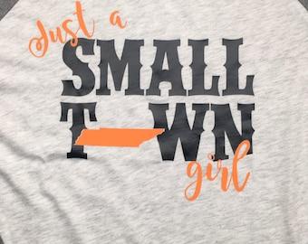 Small town Girl Shirt