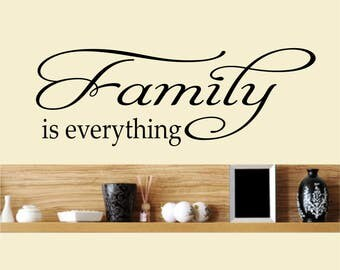 Family is everything / Wall Art Decal Stickers Quality NEW