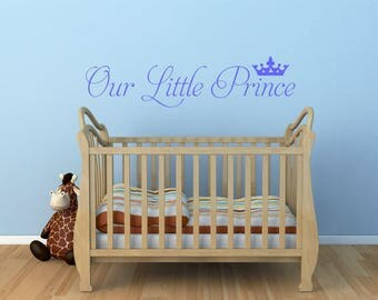 Our little prince / Wall Art Decal Stickers Quality NEW