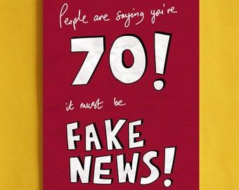Fake News 70th Birthday Card - funny political greeting cards, age seventy