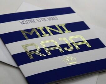 Welcome To The World Mini Raja Greeting Card