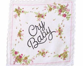 Cry Baby Handkerchief