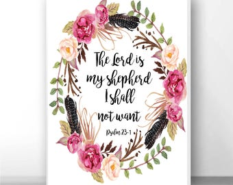 Lord is my shepherd, Psalm 23, Psalm 23 1, I shall not want, my shepherd, psalm 23 print, catholic quote, the lord is, scripture signs,