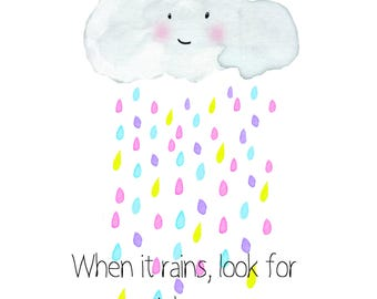 When it Rains, Look for Rainbows - Download - Watercolour Style