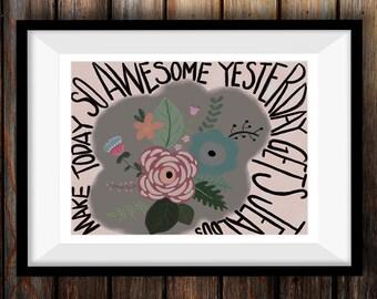 Make Today Awesome - Wall Art Printable - Digital Art - Inspirational Print - Printable Art - Quote Wall Art - Digital Download  - Wall Art