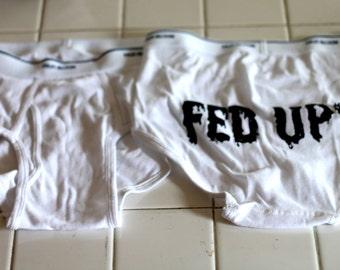 Fed Up! underwear