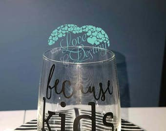 Because Kids Wine Glass, Stemless, Custom item,  Glitter, Gifts, Moms gifts, dads gifts, humour