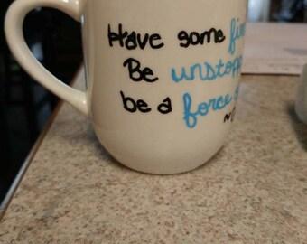 Hand-Painted Mug- Grey's Anatomy Quote