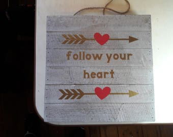 Follow Your Heart Square Wood Pallet Hanging