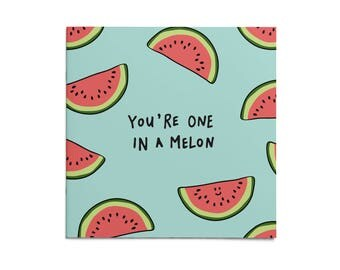Funny Greeting Card | Card One In A Melon | Friendship Card, Greeting Card, Funny Card