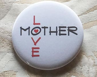 Mother Love Button, Red Heart, 2.25 pinback
