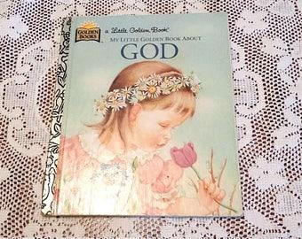"Vintage Little Golden Book ""My Little Golden Book About God"""