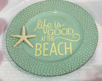 Life is Good at the Beach Decorative Charger