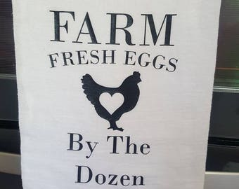 Farm Fresh Eggs Flour Sack Towel