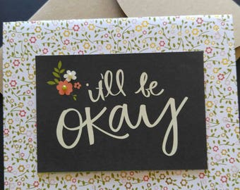 Handmade Encouragement card. It'll be okay. It'll be okay card-