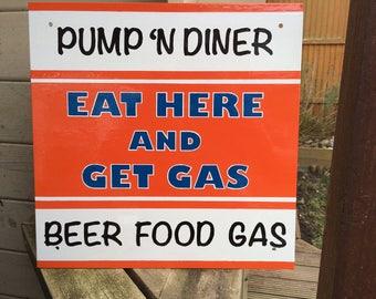 Pump 'n Diner Sign