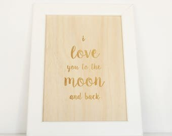 "Wooden Art  5""x7""- nursery baby kids art, home decor art, natural, handmade, i love you to the moon and back"
