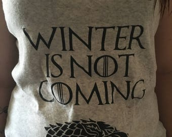 Winter is not coming game of thrones tank