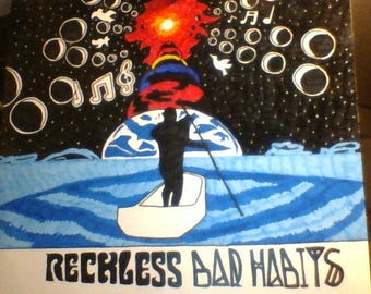 Finished Art Product. Reckless Bad Habits. Poetry, Music, Art, Truth
