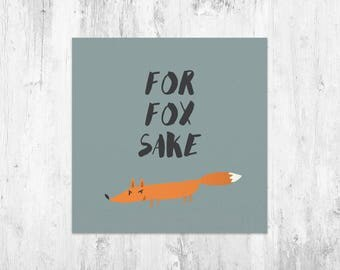For Fox Sake annoyed card
