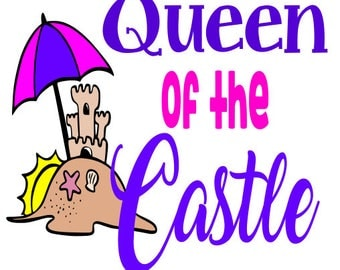 Queen of the castle SVG