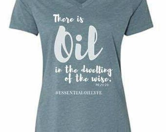 ON SALE  Essential Oil Proverbs 21 Scripture Tee T-shirt Oil in the Dwelling of the Wise
