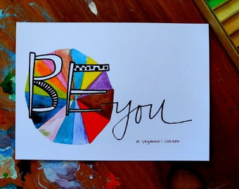 be you - 5 x 7 inches