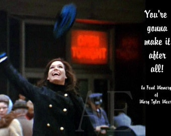 M46-079 Large Laminated Fridge Magnet 4x6 ~ Mary Tyler Moore Tossing Hat in Minneapolis, You're gonna make it after all!