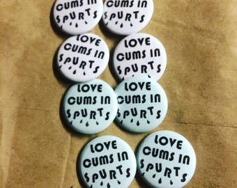 "Richard Hell Love Comes In Spurts 1.25"" Pin"