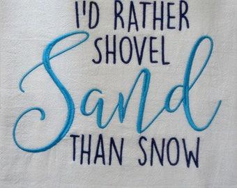 Shoveling Sand - Tea Towels - Dish Towel - Dish Rag - Home Decor