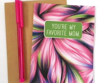 Mother's Day Card - Favorite Mom - Card for Stepmom - Card for Grandma - Just because Card - Funny Mother's Day Card - Card for Mom - modern